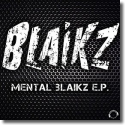 Cover: Blaikz - Mental Blaikz E.P.