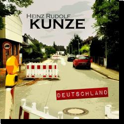 Cover: Heinz Rudolf Kunze - Deutschland