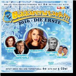 Cover: Bääärenstark!!! 2016 - die Erste - Various Artists