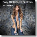 Cover:  Rosy Dilettuso vs. Brothers - No Olvidarás