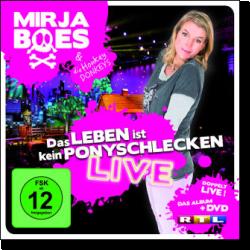 Cover: Mirja Boes - Das Leben ist kein Ponyschlecken - LIVE