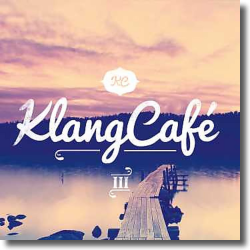 Cover: KlangCafé 3 - Various Artists