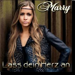 Cover: Marry - Lass dein Herz an