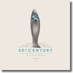 Cover: 30th Century Records Compilation Vol. 1 - Various Artists