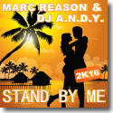 Cover:  Marc Reason & DJ A.N.D.Y. - Stand By Me 2k16