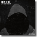 Cover: Lionheart - Love Dont Live Here