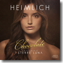Cover:  Heimlich feat. Sterre Luna - Chocolate