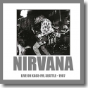 Cover:  Nirvana - Live On Kaos FM (Seattle1987)