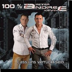 Cover: 100% Andree - Lass uns verrückt sein