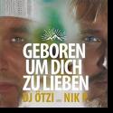 Cover: DJ Ötzi & Nik P. - Geboren um dich zu lieben