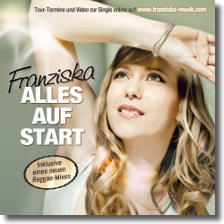 Cover: Franziska - Alles auf Start