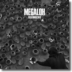 Cover: Megaloh - Regenmacher