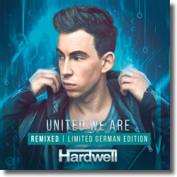Cover: Hardwell - United We Are Remixed (Limited German Edition)