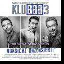 Cover: KLUBBB3 - Du schaffst das schon