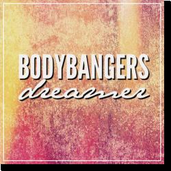 Cover: Bodybangers - Dreamer