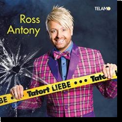Cover: Ross Antony - Tatort Liebe