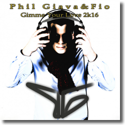 Cover: Phil Giava & Fio - Gimme Your Love 2k16