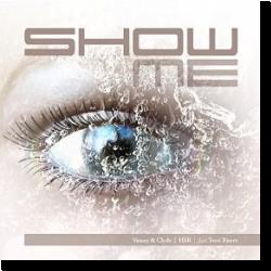 Cover: Vonny & Clyde & HSR feat. Terri Bjerre - Show Me