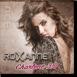 Cover: Roxanne - Charlene 3.0