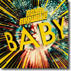 Cover: Royal Republic - Baby