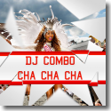 Cover:  DJ Combo - Cha Cha Cha (The EDM Carnival Anthem 2016)