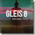 Cover:  Gleis 8 - Trotzdem