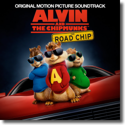 Cover: Alvin und die Chipmunks: The Road Chip - Original Soundtrack