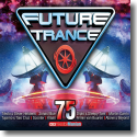 Cover:  Future Trance 75 - Various Artists