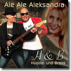 Cover: Huddel & Brass - Ale Ale Aleksandra