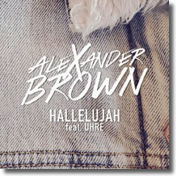 Cover: Alexander Brown feat. Uhre - Hallelujah