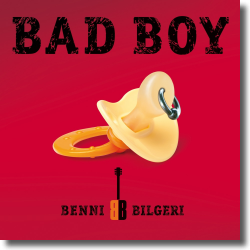 Cover: Benni Bilgeri - Bad Boy
