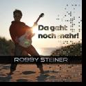 Robby Steiner - Da geht noch mehr
