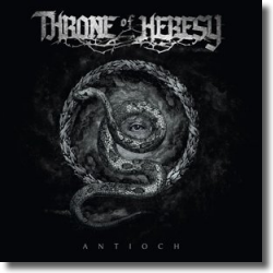 Cover: Throne Of Heresy - Antioch