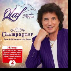 Cover: Olaf - Du bist wie Champagner - Zum Jubiläum nur das Beste