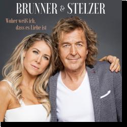 Cover: Brunner & Stelzer - Woher weiß ich, dass es Liebe ist
