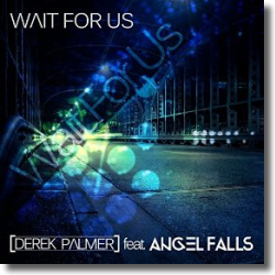 Cover: Derek Palmer feat. Angel Falls - Wait for Us