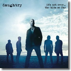 Cover: Daughtry - It's Not Over… The Hits So Far