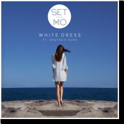 Cover: Set Mo feat. Deutsch Duke - White Dress