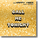 Cover: DJ Happy Vibes feat. Jazzmin - Call Me Tonight