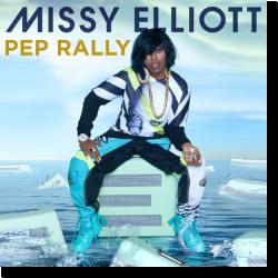 Cover: Missy Elliott - Pep Rally