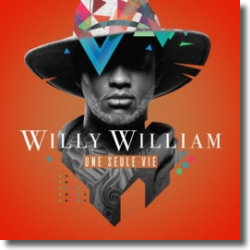 Cover: Willy William - Une Seule Vie