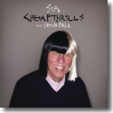Cover: Sia feat. Sean Paul - Cheap Thrills