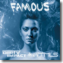 Cover: Dirty Impact & TMLS - Famous