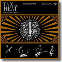 Cover:  Tax The Heat - Fed To The Lions