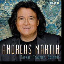 Cover: Andreas Martin - Tänzer, Träumer, Spinner
