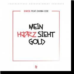 Cover: Gwen feat. Chima Ede - Mein Herz sieht Gold