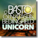 Cover: Basto & Natasha Bedingfield - Unicorn