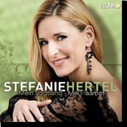 Cover: Stefanie Hertel - Mein Vogtland - Mei Haamet
