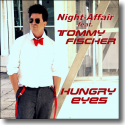 Cover:  Night-Affair feat. Tommy Fischer - Hungry Eyes