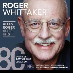 Cover: Roger Whittaker - Alles Roger- Alles Hits
